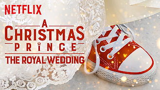 A Christmas Prince: The Royal Wedding (2018) on Netflix in the Netherlands