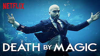 Death by Magic (2018) on Netflix in Canada