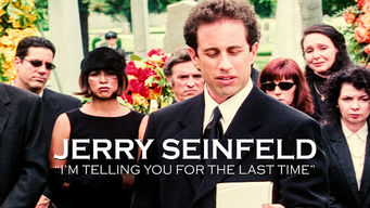 Jerry Seinfeld: I'm Telling You for the Last Time