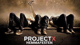 Project x hemmafesten
