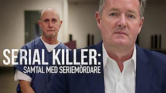 Serial Killer: Samtal med seriemördare (2018)