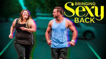 Is Bringing Sexy Back Season 1 2015 On Netflix Sweden