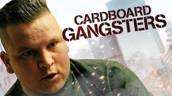 Cardboard Gangsters (2016)