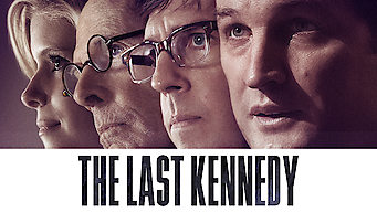 The Last Kennedy (2017)