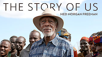 The Story of Us med Morgan Freeman (2017)