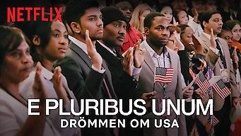 E Pluribus Unum – Drömmen om USA (2018)