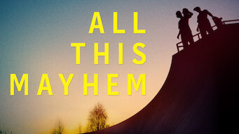 All This Mayhem (2014)