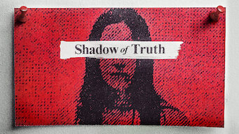 Shadow of Truth (2016)