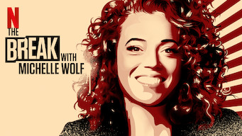 The Break with Michelle Wolf (2018)