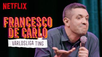 Francesco De Carlo: Världsliga ting (2019)