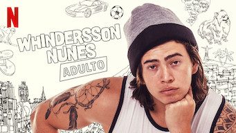 Whindersson Nunes: Adulto (2019)