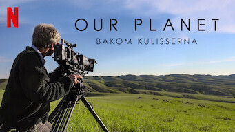 Our Planet – Bakom kulisserna (2019)