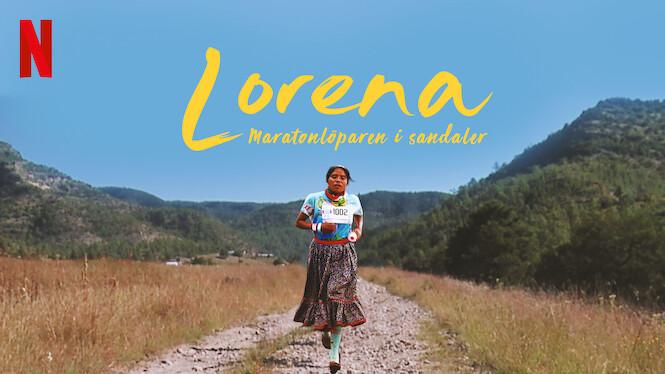 Lorena: Maratonlöparen i sandaler