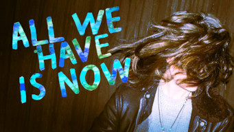 All We Have Is Now (2014)