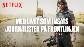 Med livet som insats: Journalister på frontlinjen (2018)
