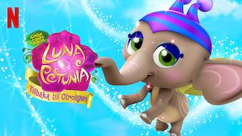 Luna Petunia: Tillbaka till Otroligen (2018)