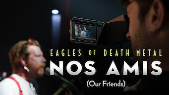 Eagles of Death Metal: Nos Amis (Our Friends) (2017)