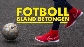 Fotboll bland betongen (2016)