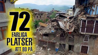72 farliga platser att bo på (2016)