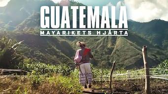 Guatemala: Mayarikets hjärta (2019)