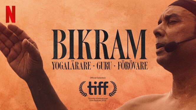 Bikram: Yogalärare, guru, förövare