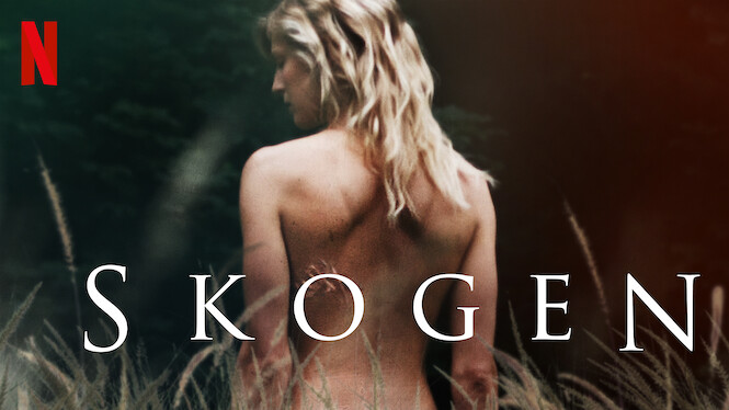 Skogen (2017) - Netflix | Flixable