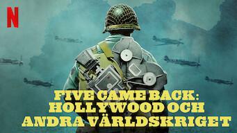 Five Came Back: Hollywood och andra världskriget (2017)