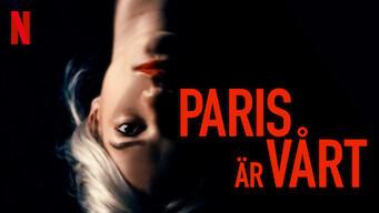 Paris är vårt (2019)