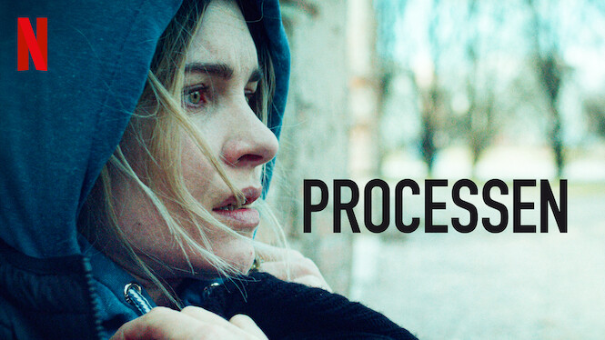 Processen (2019) - Netflix | Flixable